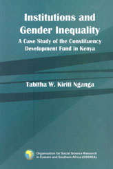 Institutions and Gender Inequality   A Case Study of the Constituency Development Fund in Kenya
